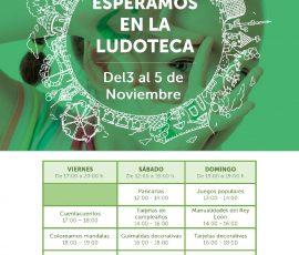 LUDOTECA 3 al 5 Noviembre
